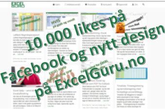 Vi feirer 10.000 likes på Facebook og nytt design på Excelguru