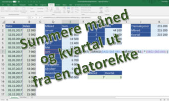 Summere måned og kvartal ut fra en datorekke med SummerProdukt